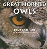 Image: Great Horned Owls (Tony Stead Nonfiction Independent Reading Collections) | Paperback: 24 pages | by Doug Wechsler (Author). Publisher: Rosen Publishing Group (January 1, 2006)