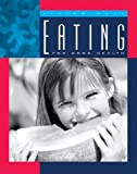 Eating for Good Health (Living Well) (English Edition)