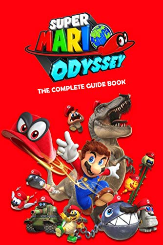 Super Mario Odyssey: The Complete Guide Book: Travel Game Book