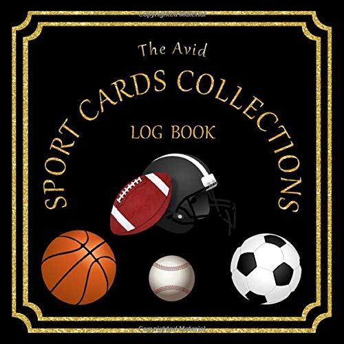 """Compare Textbook Prices for The Avid Sport Cards Collections Log Book: Track and Log details of all your Sport Cards Collections 