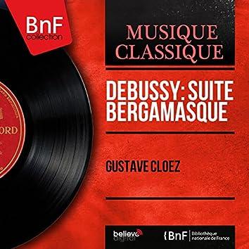 Debussy: Suite bergamasque (Mono Version)