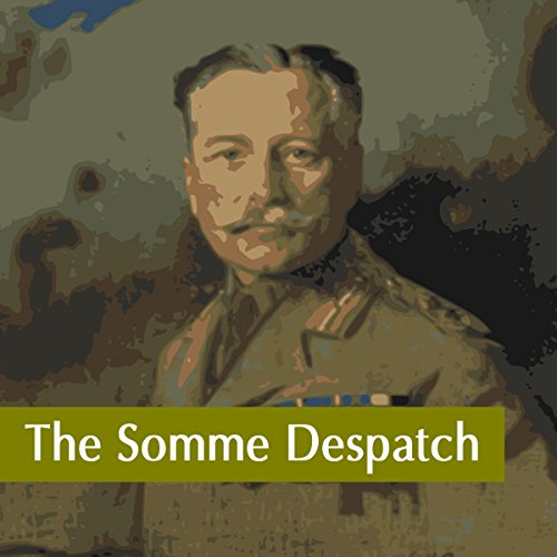 The Somme Despatch audiobook cover art