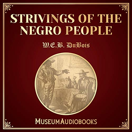 Strivings of the Negro People audiobook cover art