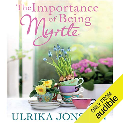 The Importance of Being Myrtle audiobook cover art
