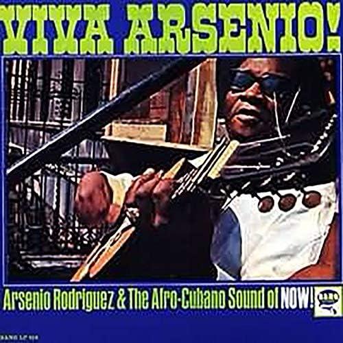 Arsenio Rodríguez & The Afro-Cuban Sound