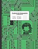 CUADERNO DE COMPUTACIÓN: LIBRETA CUADRICULADA 4X4 | APUNTES Y EJERCICIOS DE ALGORITMOS Y PROGRAMACIÓN | CUBIERTA PLACA BASE.