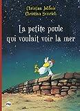 La Petite Poule Qui Voulait Voir La Mer - Pocket Jeunesse - 03/03/2016