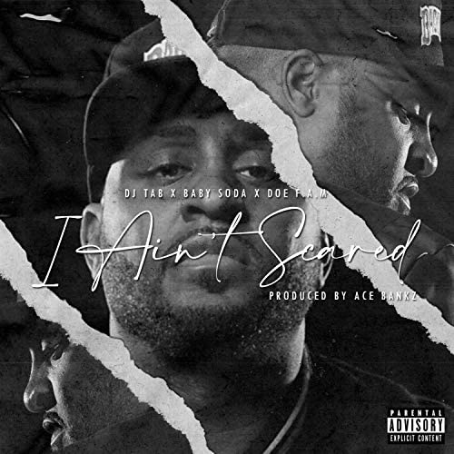 DJ Tab feat. Doe F.A.M. & Baby Soda