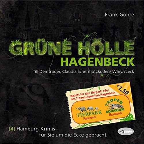 Grüne Hölle Hagenbeck (Hamburg-Krimis 4) Titelbild