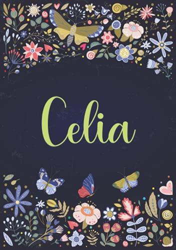 Celia: Carnet de notes A5 | Prénom personnalisé Celia | Cadeau d'anniversaire...