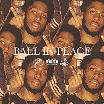 Ball In Peace
