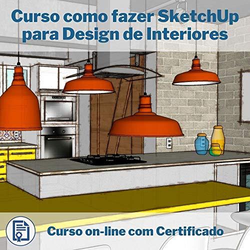 Curso Online em videoaula de como fazer SketchUp para Design de Interiores com Certificado