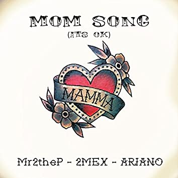 Mom Song (It's Ok)