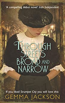 Through Streets Broad and Narrow (Ivy Rose Series Book 1) by [Gemma Jackson]