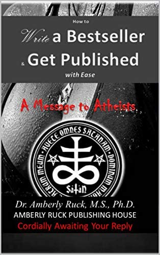 How to Write a Best Seller and Get Published with Ease A MESSAGE TO ATHEISTS product image