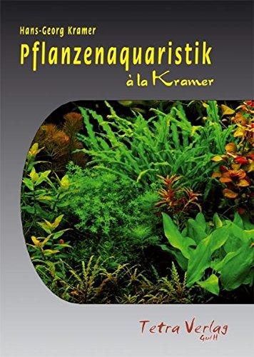 Pflanzenaquaristik á la Kramer