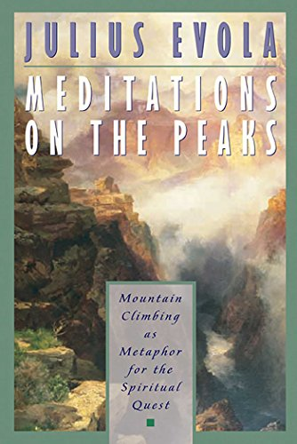 Meditations on the Peaks: Mountain Climbing as Metaphor for the Spiritual Quest (English Edition)