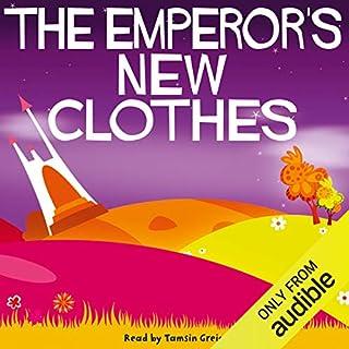 The Emperor's New Clothes                   Di:                                                                                                                                 Hans Christian Andersen                               Letto da:                                                                                                                                 Tamsin Greig                      Durata:  14 min     Non sono ancora presenti recensioni clienti     Totali 0,0