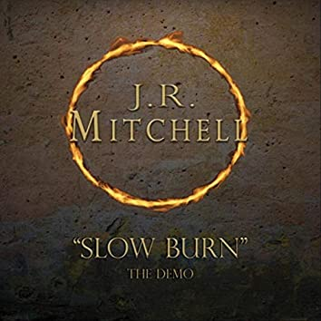 Slow Burn (Demo)