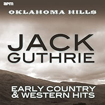 Oklahoma Hills - Early Country & Western Hits