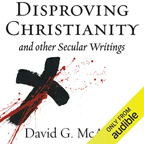 Disproving Christianity and Other Secular Writings (2nd edition, revised) Titelbild