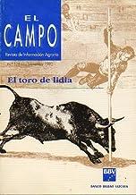 EL CAMPO. Revista de Información Agraria. Nº 125. EL TORO DE LIDIA.