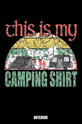This Is My Camping Shirt Notebook: Camping Notizbuch: Notizbuch A5 karierte 110 Seiten, Notizheft / Tagebuch /...