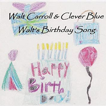 Walt's Birthday Song