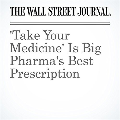 'Take Your Medicine' Is Big Pharma's Best Prescription copertina