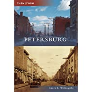 Petersburg (Then and Now)