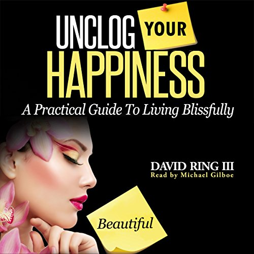 Unclog Your Happiness audiobook cover art