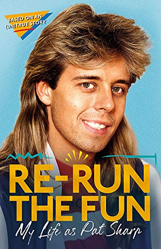 Re-run the Fun: My Life as Pat Sharp