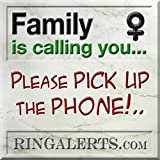 It's your daughter calling...