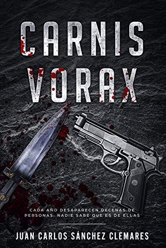 Carnis Vorax (Spanish Edition)