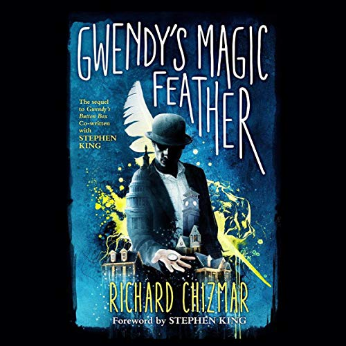 Gwendy's Magic Feather audiobook cover art