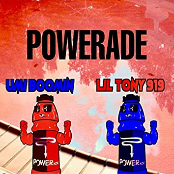 Powerade (feat. Lil Tony919)