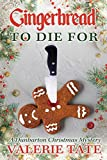 Gingerbread to Die For (The Dunbarton Christmas Mysteries Book 2)