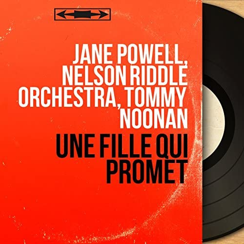 Jane Powell, Nelson Riddle Orchestra, Tommy Noonan