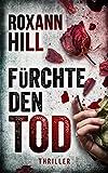 Fürchte den Tod: Thriller (Steinbach und Wagner 13)