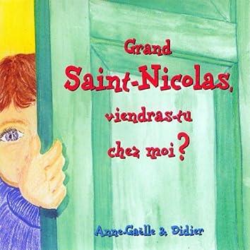 Grand Saint-Nicolas, viendras-tu chez moi