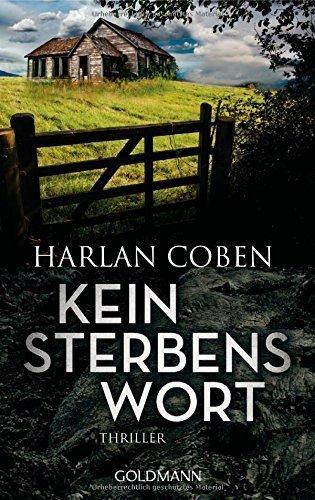Kein Sterbenswort: Thriller von Harlan Coben (20. April 2015) Taschenbuch