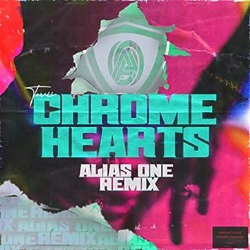 Chrome Hearts (Alias One Remix)