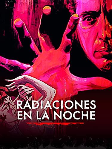Radiaciones en la noche