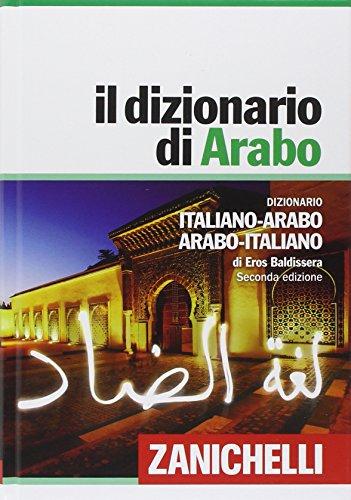 Il dizionario di arabo. Seconda edizione
