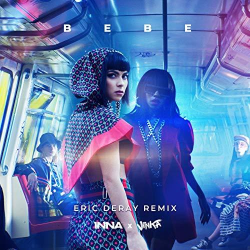 Bebe (Eric Deray Remix)