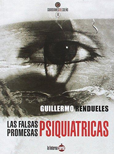 Falsas promesas psiquiátricas, Las (Guardianes del sueño