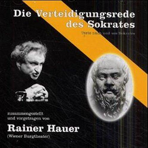 Die Verteidigungsrede des Sokrates: Texte nach und um Sokrates