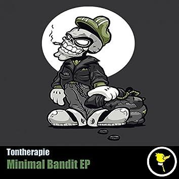 Minimal Bandit