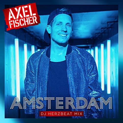 Amsterdam (DJ Herzbeat Mix)