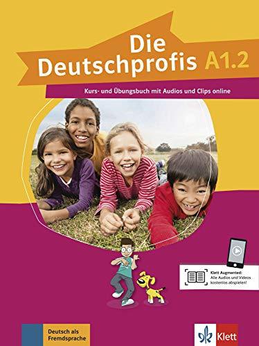 Die deutschprofis a1.2, libro del alumno y libro de ejercicios con audio y clips online: Kurs- und Ubungsbuch A1.2 + Audios und Clips o